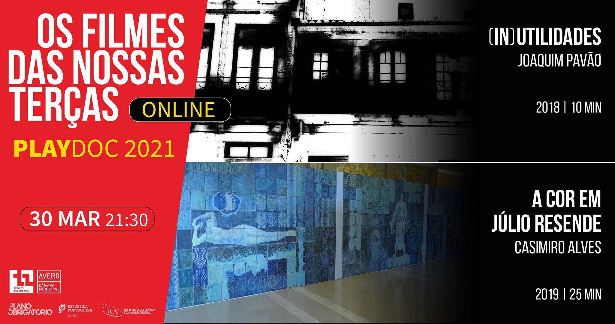 Os Filmes das Nossas Terças // Playdoc 2021 // '(In)utilidades' + 'A Cor em Júlio Resende'