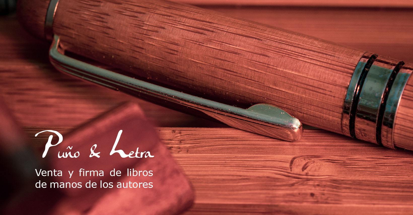 Segunda Edición Puño y Letra