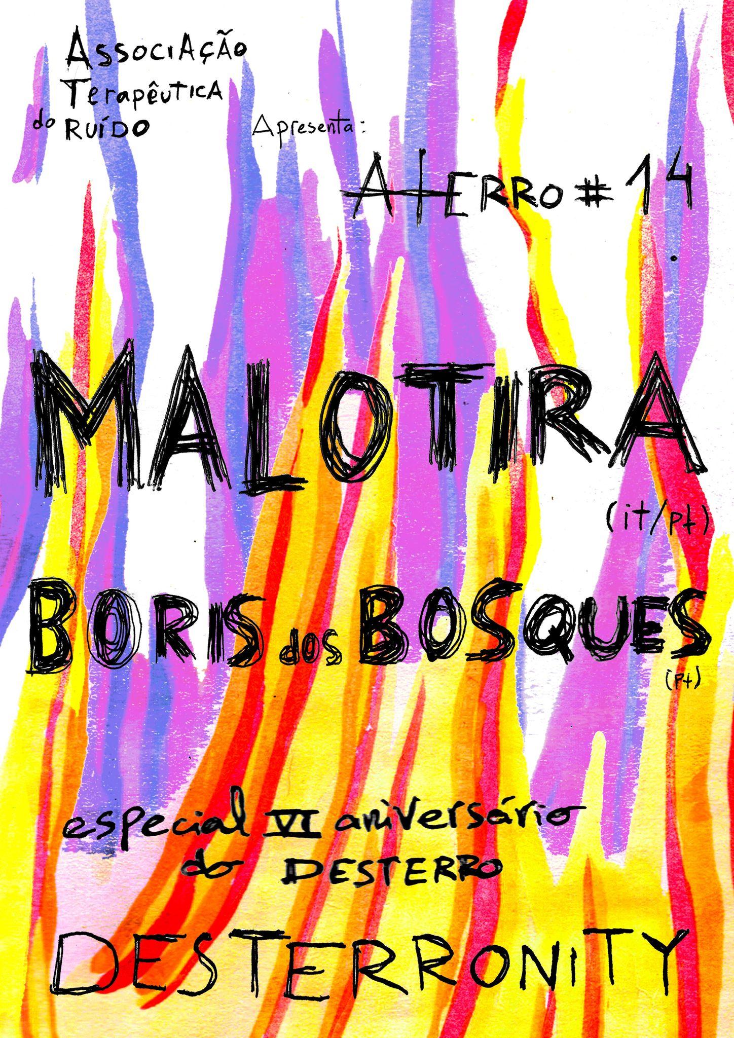 Aterro #14: Malotira + Boris dos Bosques