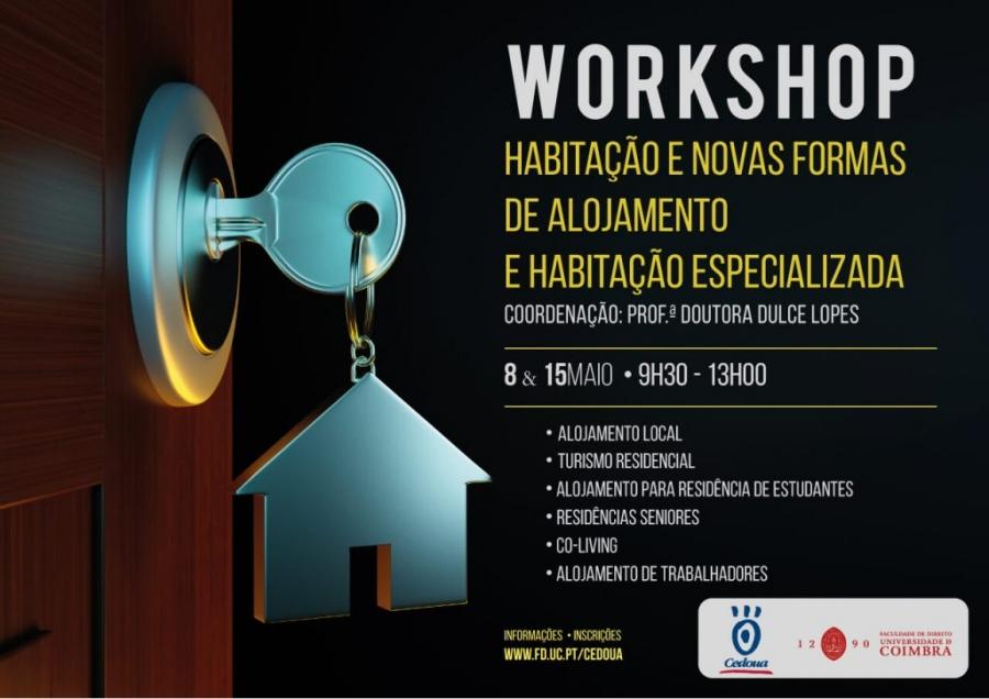WORKSHOP · Habitação e novas formas de alojamento e habitação especializada
