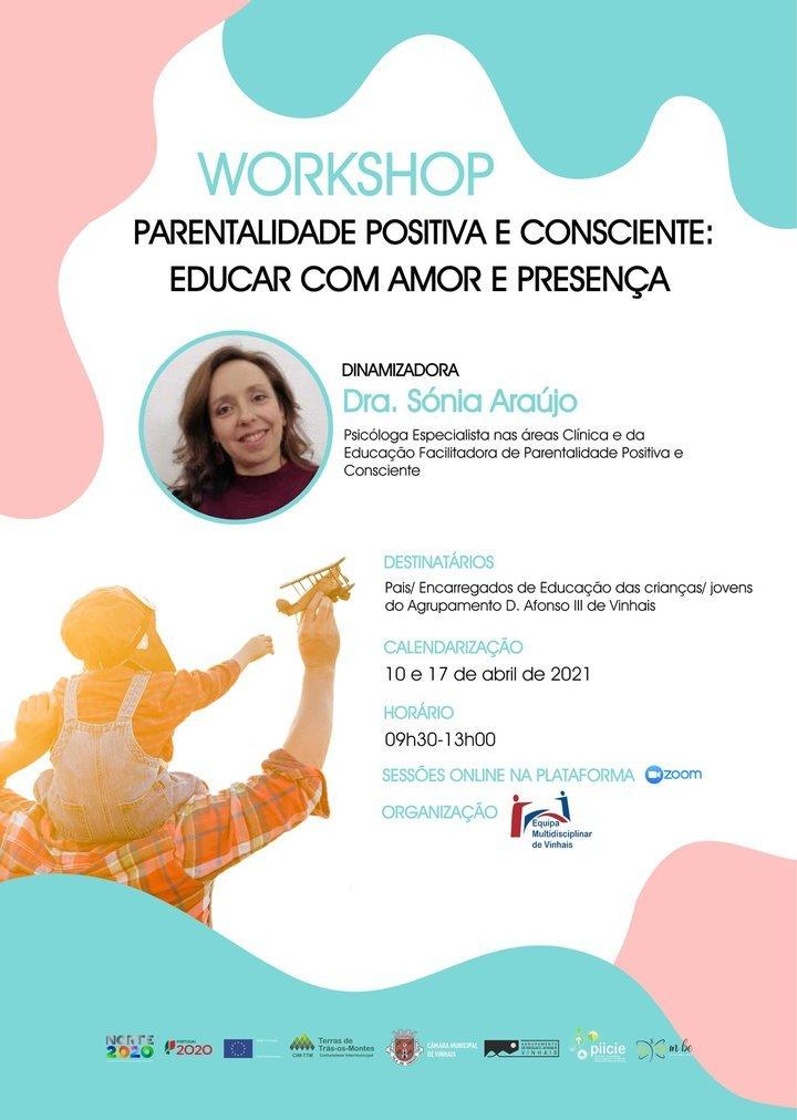 """Workshop: """"Parentalidade Positiva e Consciente: Educar com Amor e Presença"""""""