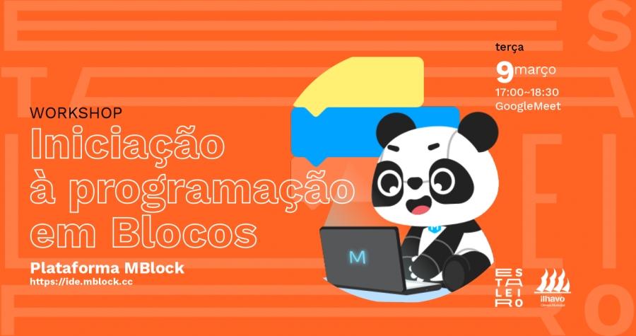Workshop 'Iniciação à programação em Blocos' (MBlock) - ...
