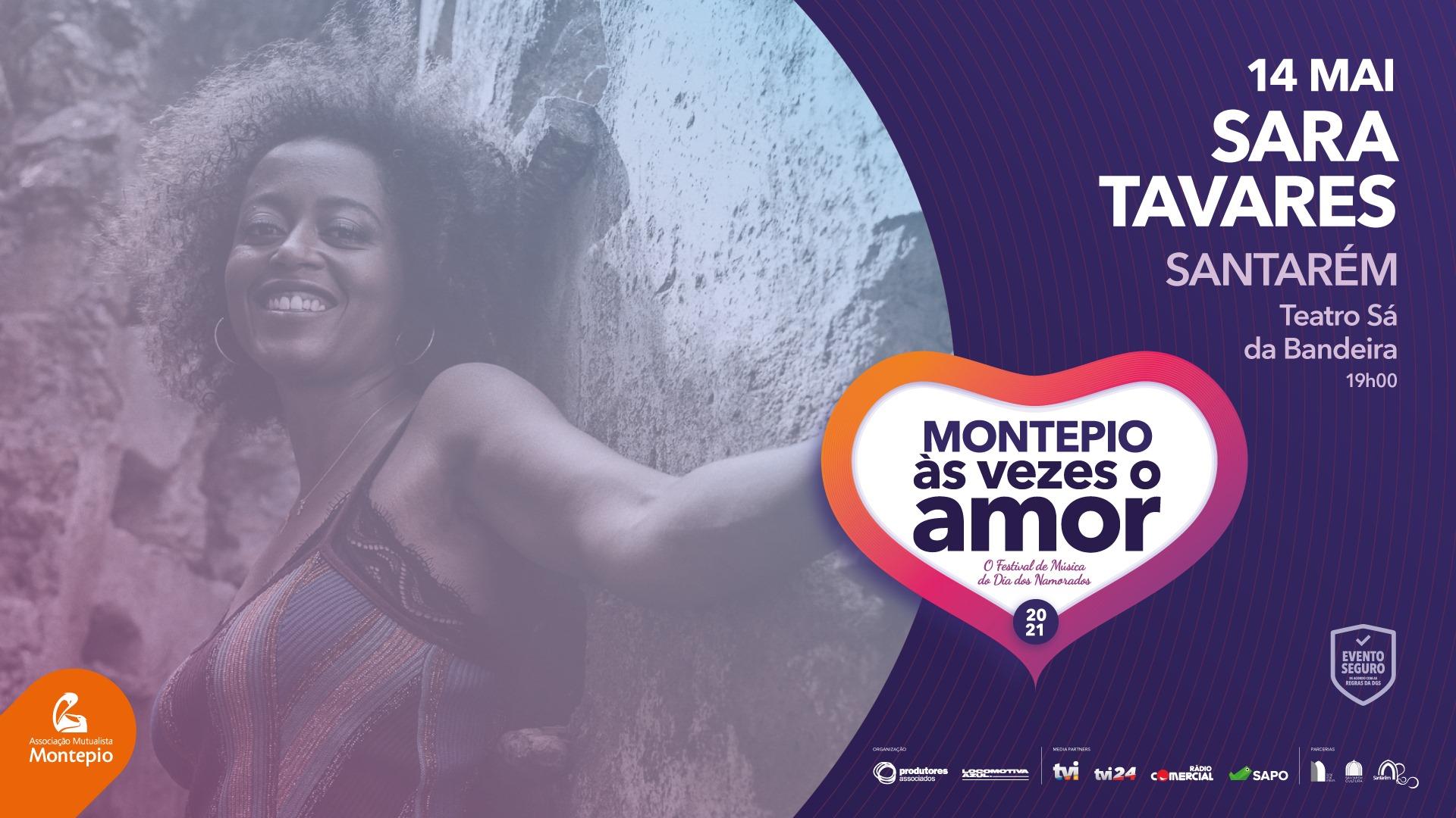 SARA TAVARES - Montepio Às Vezes o Amor - SANTARÉM