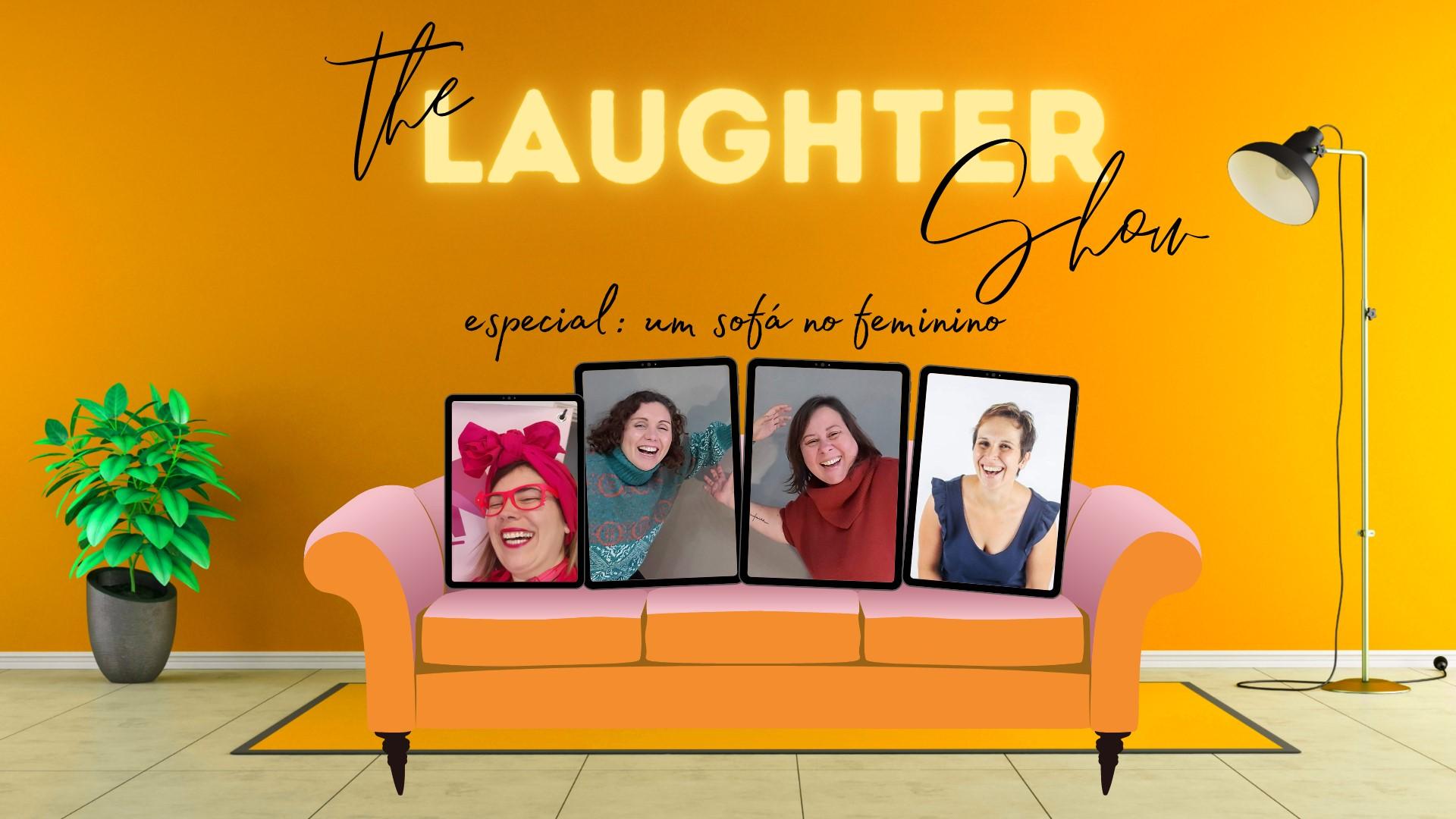 The Laughter Show - especial: um sofá no feminino