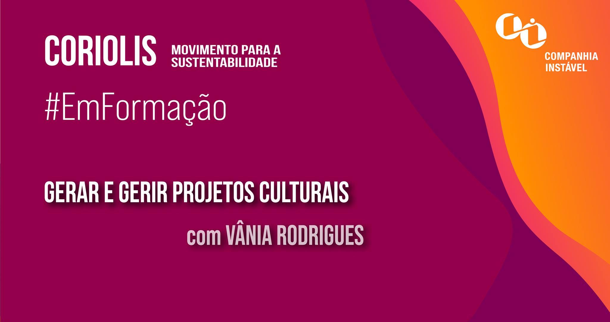 Formação #2: Gerar e gerir projetos culturais