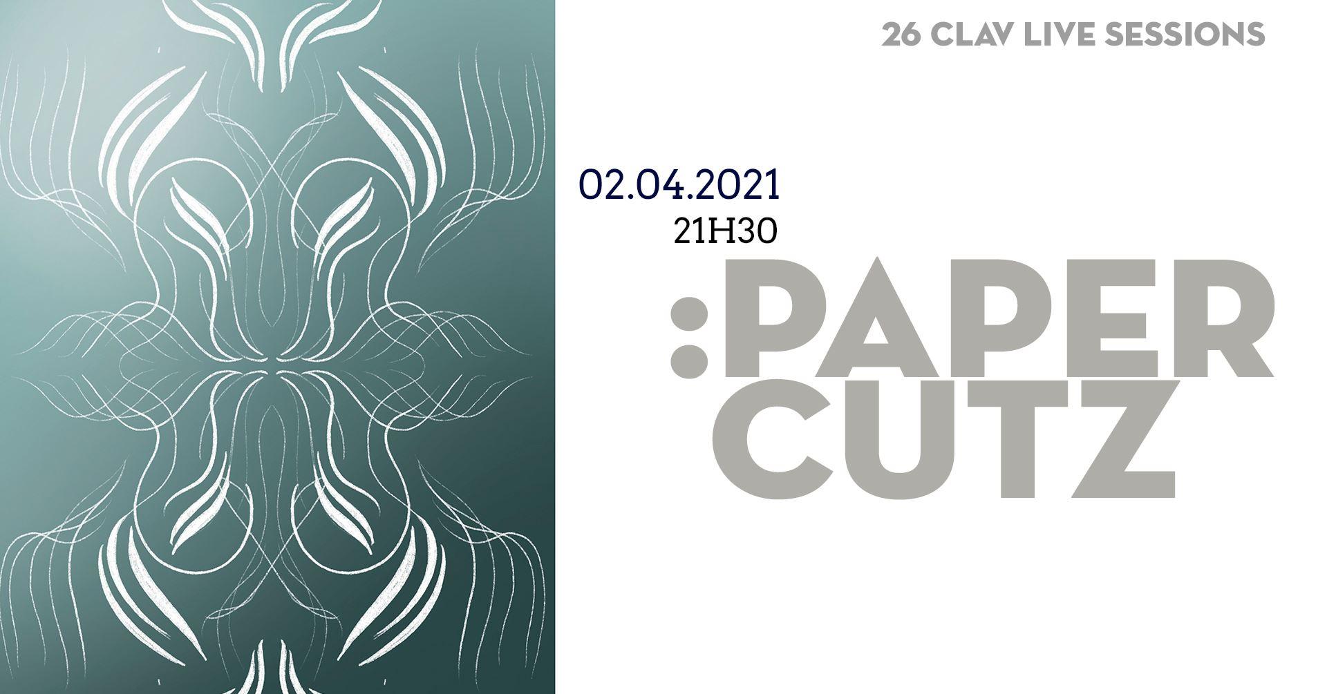 26ª CLAV Live Session // :PAPERCUTZ
