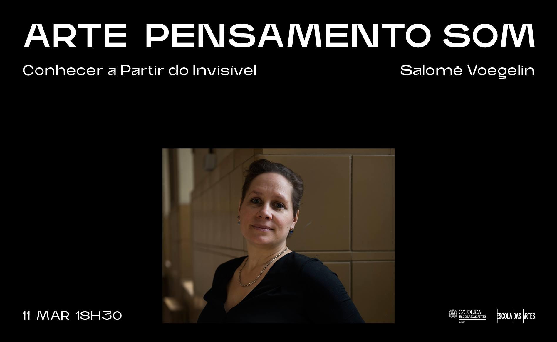 Salomé Voegelin · Conhecer a Partir do Invisível (On-Line Lecture)