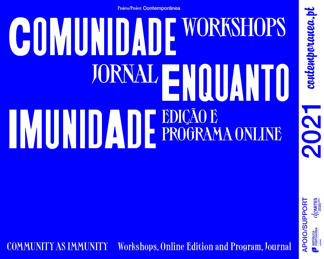 Workshops: Comunidade enquanto Imunidade