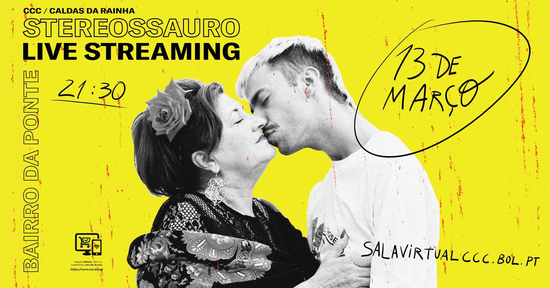 Live Streaming | STEREOSSAURO - BAIRRO DA PONTE