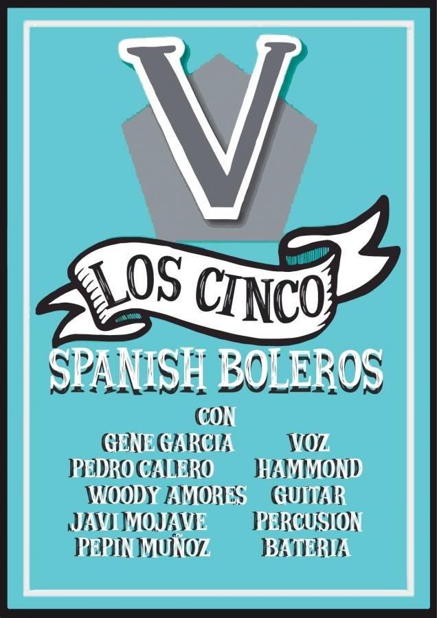Los Cinco Spanish Boleros