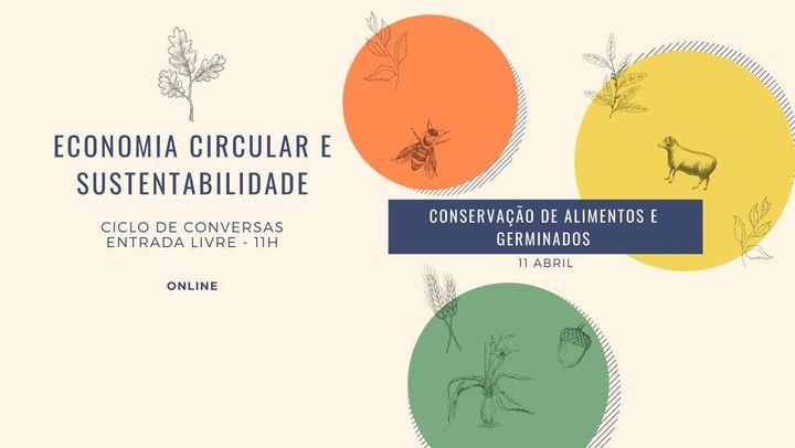 Ciclo de Conversa - Conservação de Alimentos e Germinados (sessão 5)