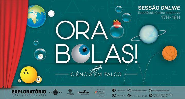 Ora Bolas! Ciência Online em Palco