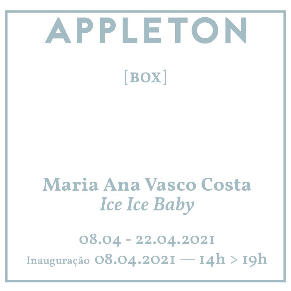 Appleton - Box | Ice Ice Baby | Maria Ana Vasco Costa