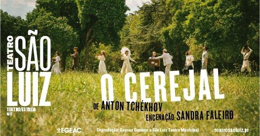 O CEREJAL de Anton Tchékhov   encenação Sandra Faleiro no São Luiz