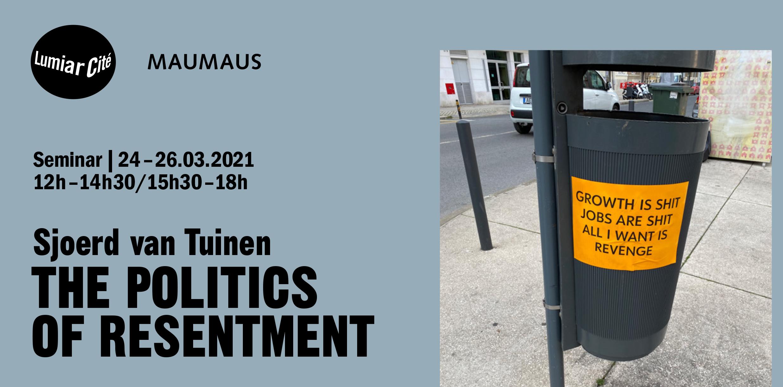 Sjoerd van Tuinen | Seminar: The Politics of Resentment