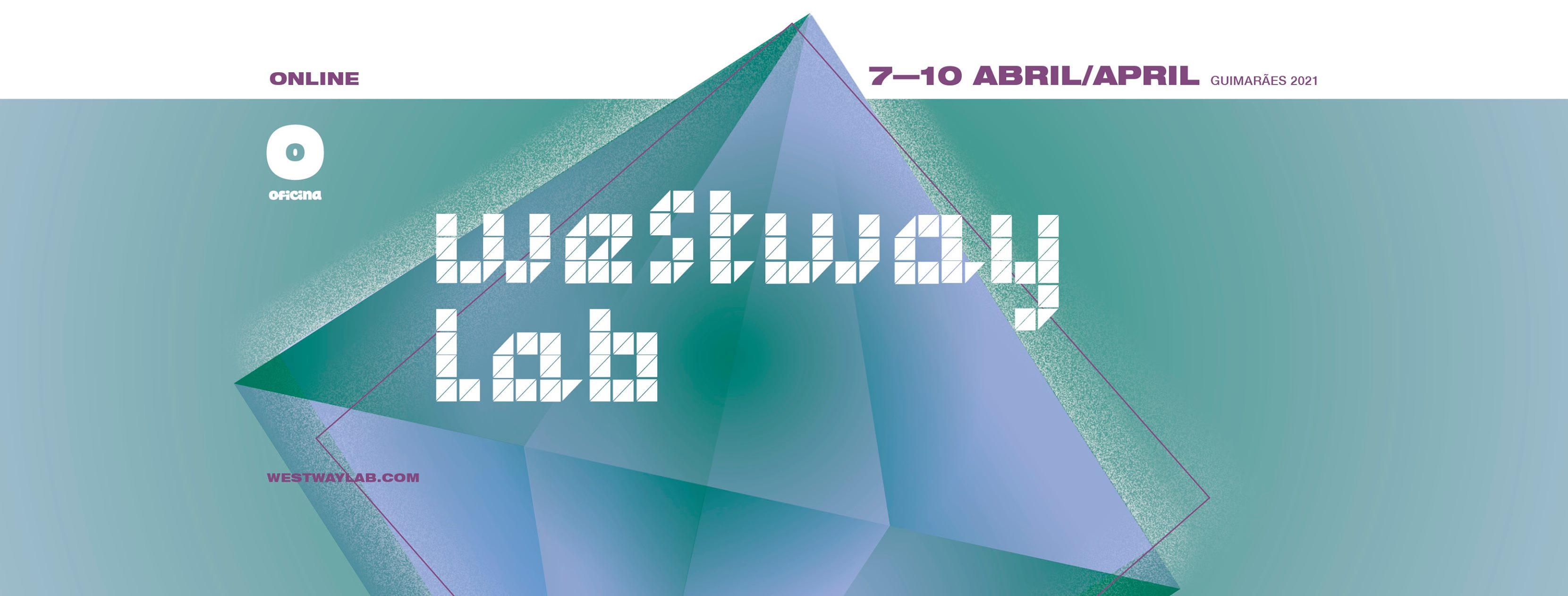 Westway LAB 2021 • Bicho Carpinteiro • Beatriz Pessoa • P.S. Lucas