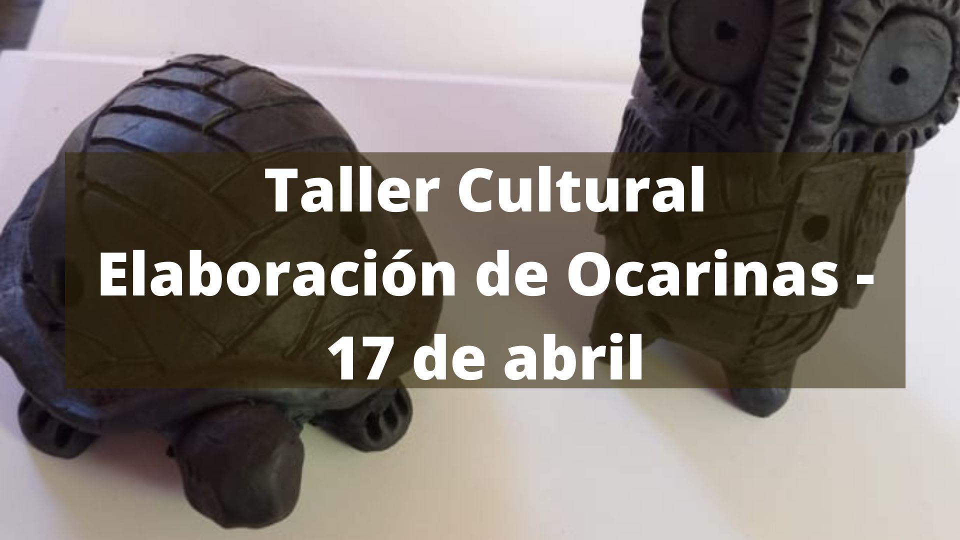 Taller Cultural: Elaboración de Ocarinas