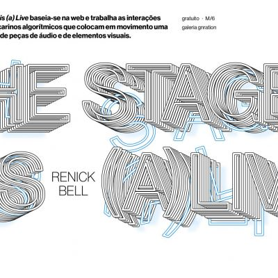 The Stage is (A)live, por Joana  Chicau e Renick Bell [instalação]   gnration