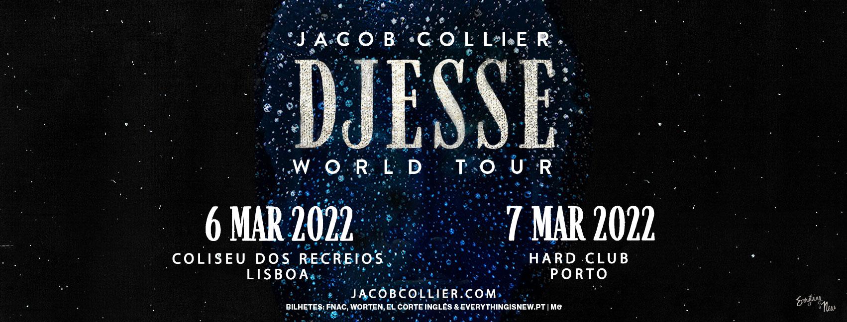JACOB COLLIER // COLISEU DOS RECREIOS -  DJESSE WORLD TOUR SPRING 2022