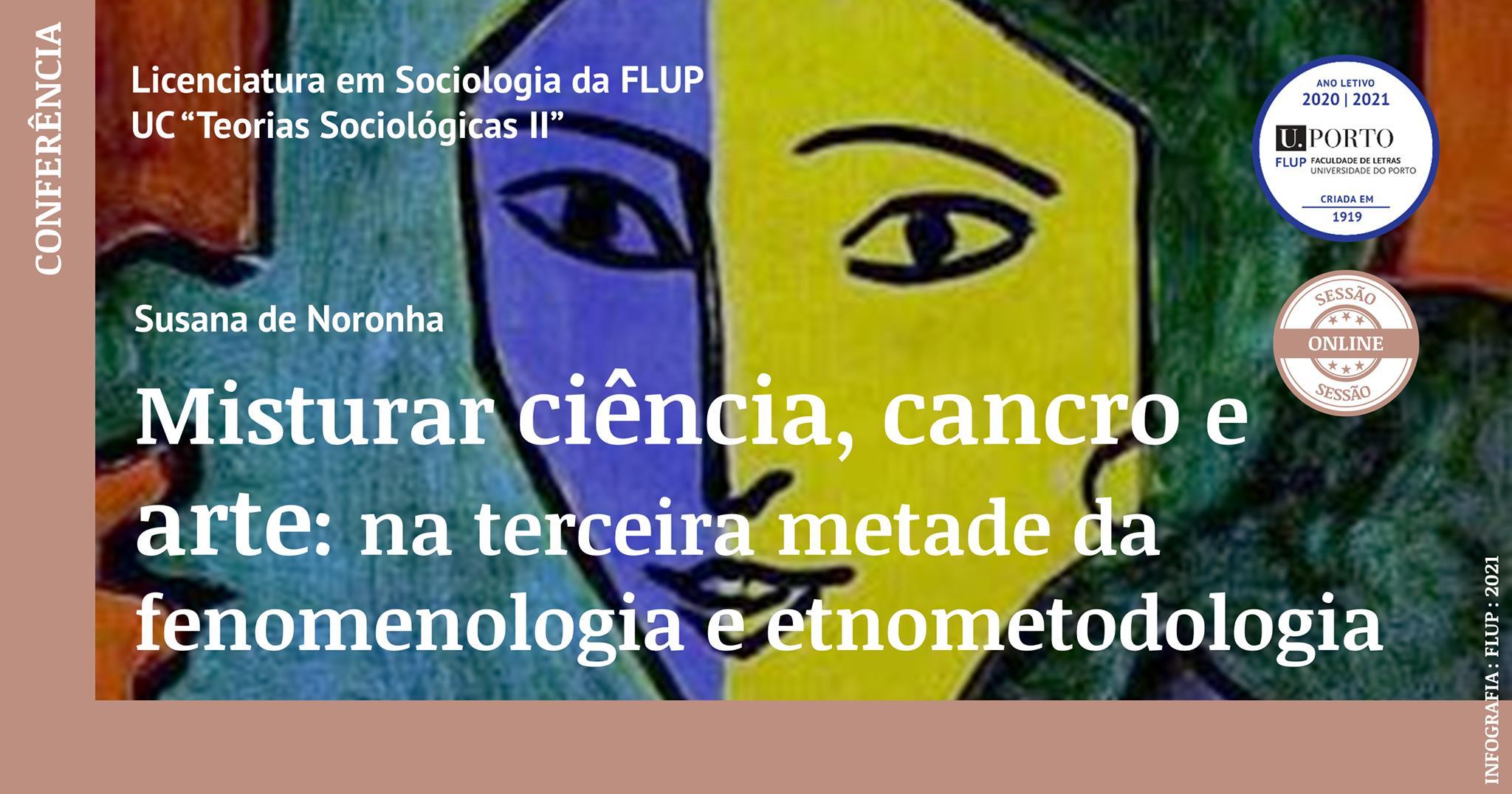 Misturar ciência, cancro e arte: na terceira metade da fenomenologia e etnometodologia