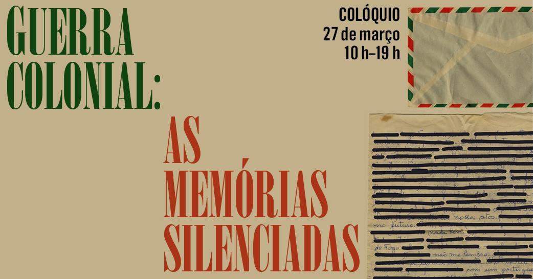 Colóquio 'Guerra Colonial: as Memórias Silenciadas'