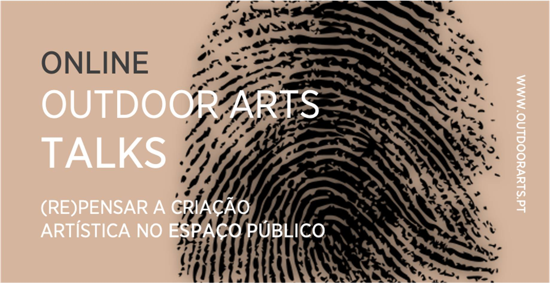 OUTDOOR ARTS TALKS - (Re)pensar a criação artística no espaço público