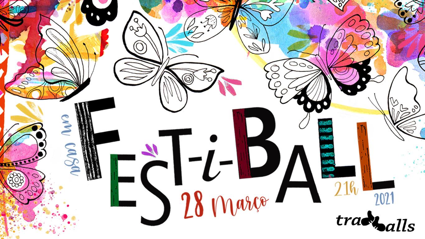 FEST-i-BALL em CASA | Março 2021