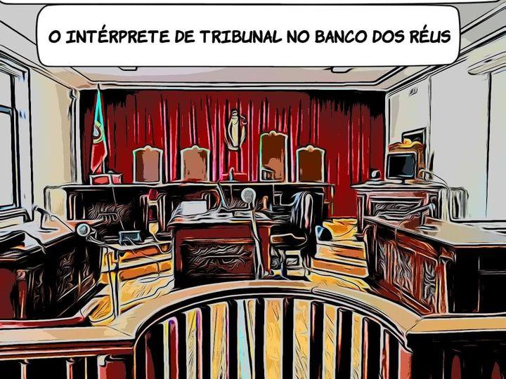 Aula Aberta 'O Intérprete de Tribunal no Banco dos Réus