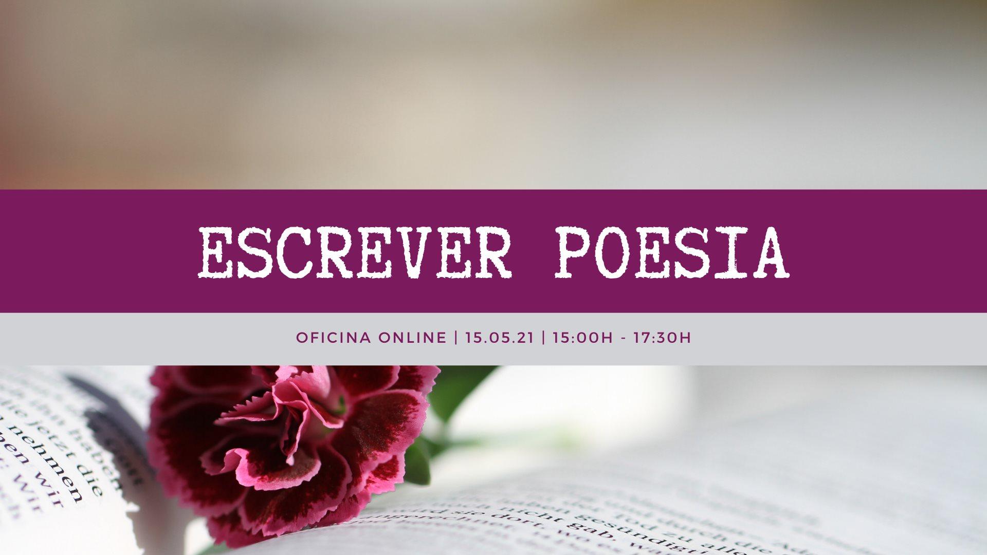 Oficina Online 'Escrever Poesia' - 2ª edição