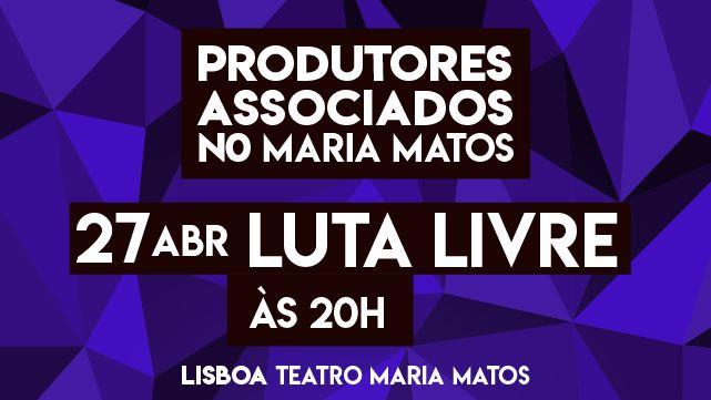 PRODUTORES ASSOCIADOS NO MARIA MATOS - LUTA LIVRE