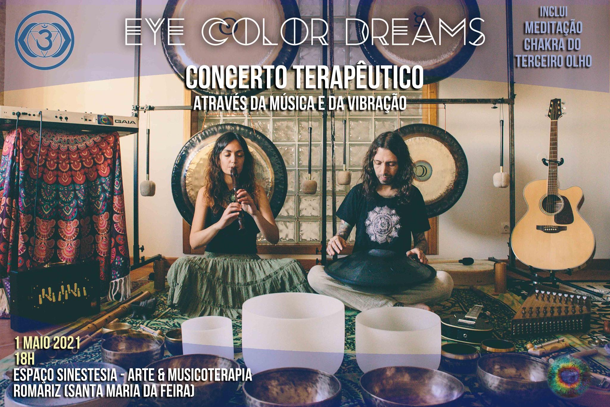 Lotado! Concerto Terapêutico (Chakra do Terceiro Olho) - Eye Color Dreams