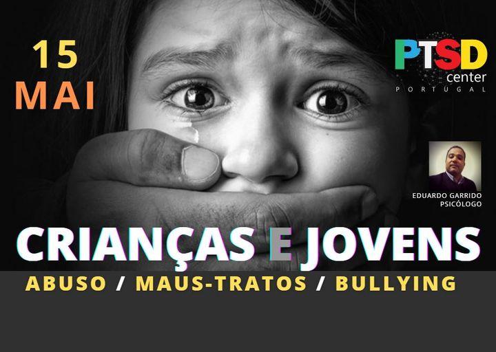 Abuso, Maus-tratos e Bullying em Crianças e Adolescentes