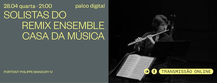 Solistas do Remix Ensemble Casa da Música
