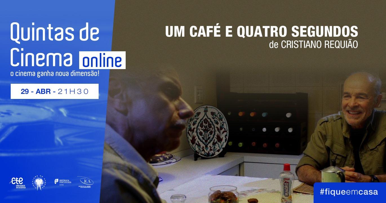 UM CAFÉ E QUATRO SEGUNDOS   QUINTAS DE CINEMA