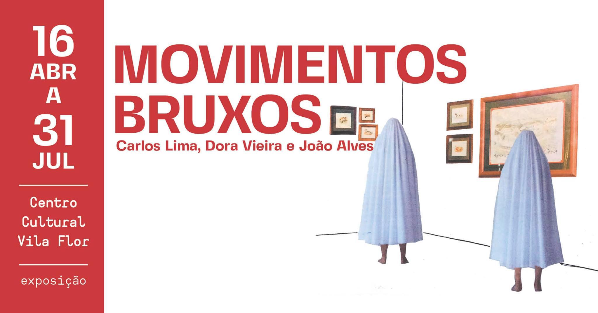 Exposição 'Movimentos Bruxos'