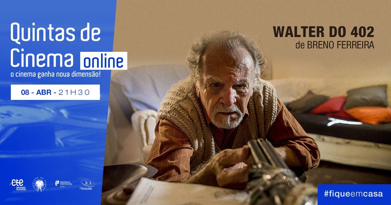 WALTER DO 402 | QUINTAS DE CINEMA