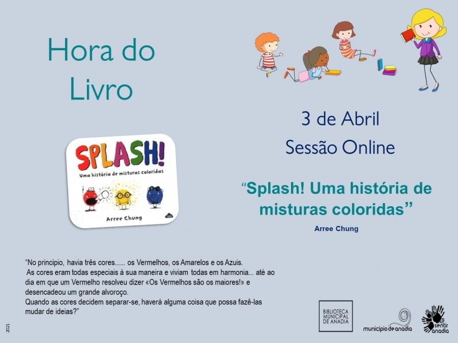 """Hora do Livro - """"Splash!: uma história de misturas coloridas"""" (sessão online)"""