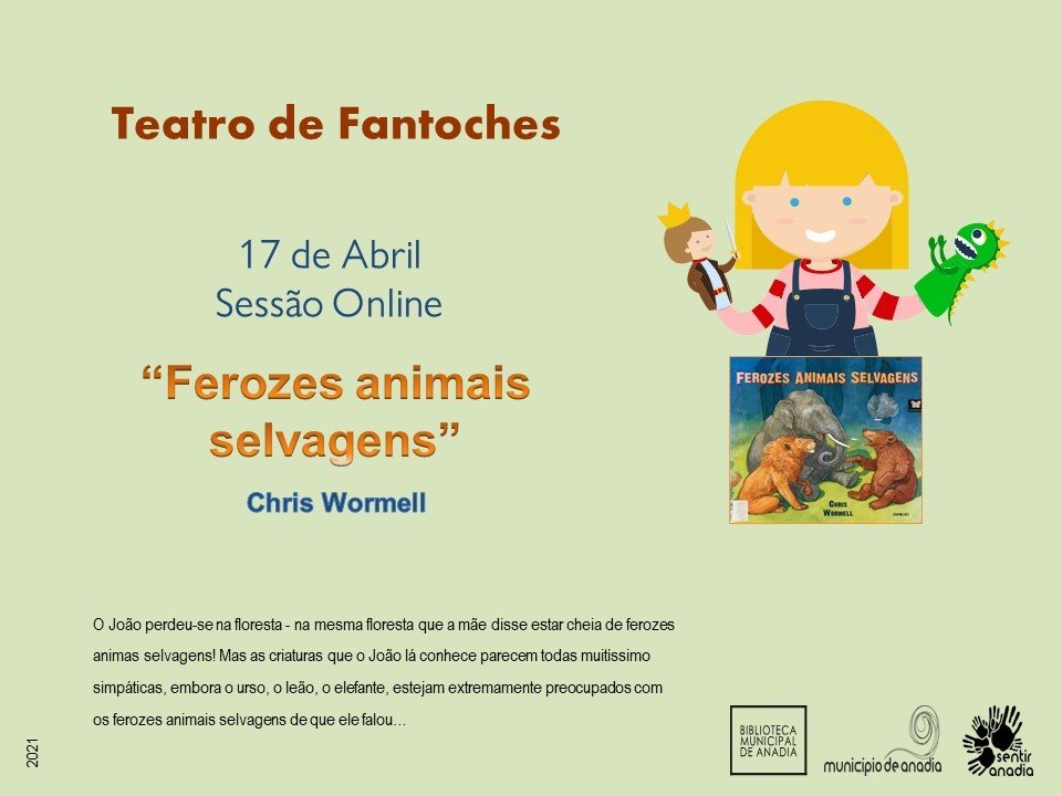 """Teatro de Fantoches - """"Ferozes animais selvagens""""  (sessão online)"""