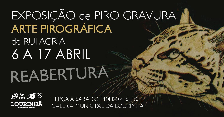Exposição de Pirogravura 'Arte Pirográfica', de Rui Agria