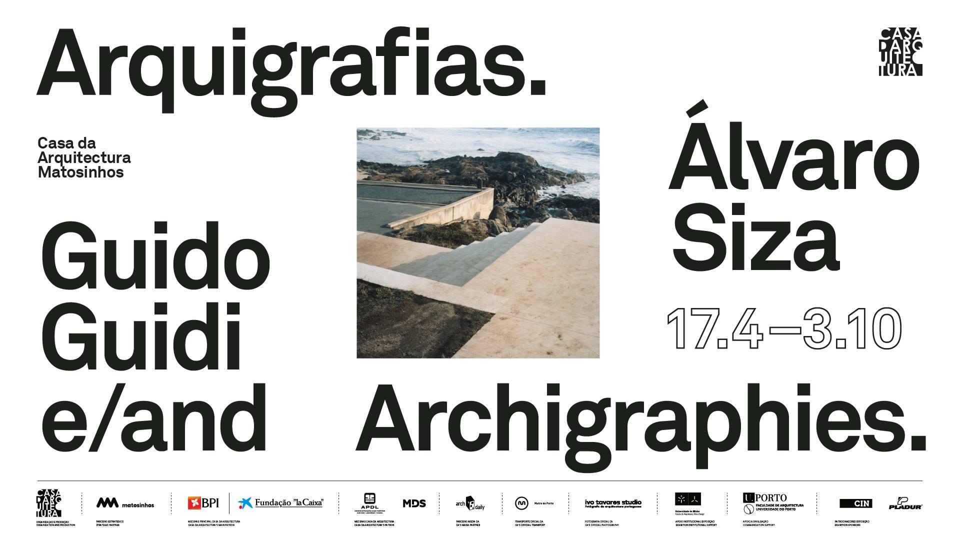 Arquigrafias / Archigraphies. Guido Guidi e/and Álvaro Siza