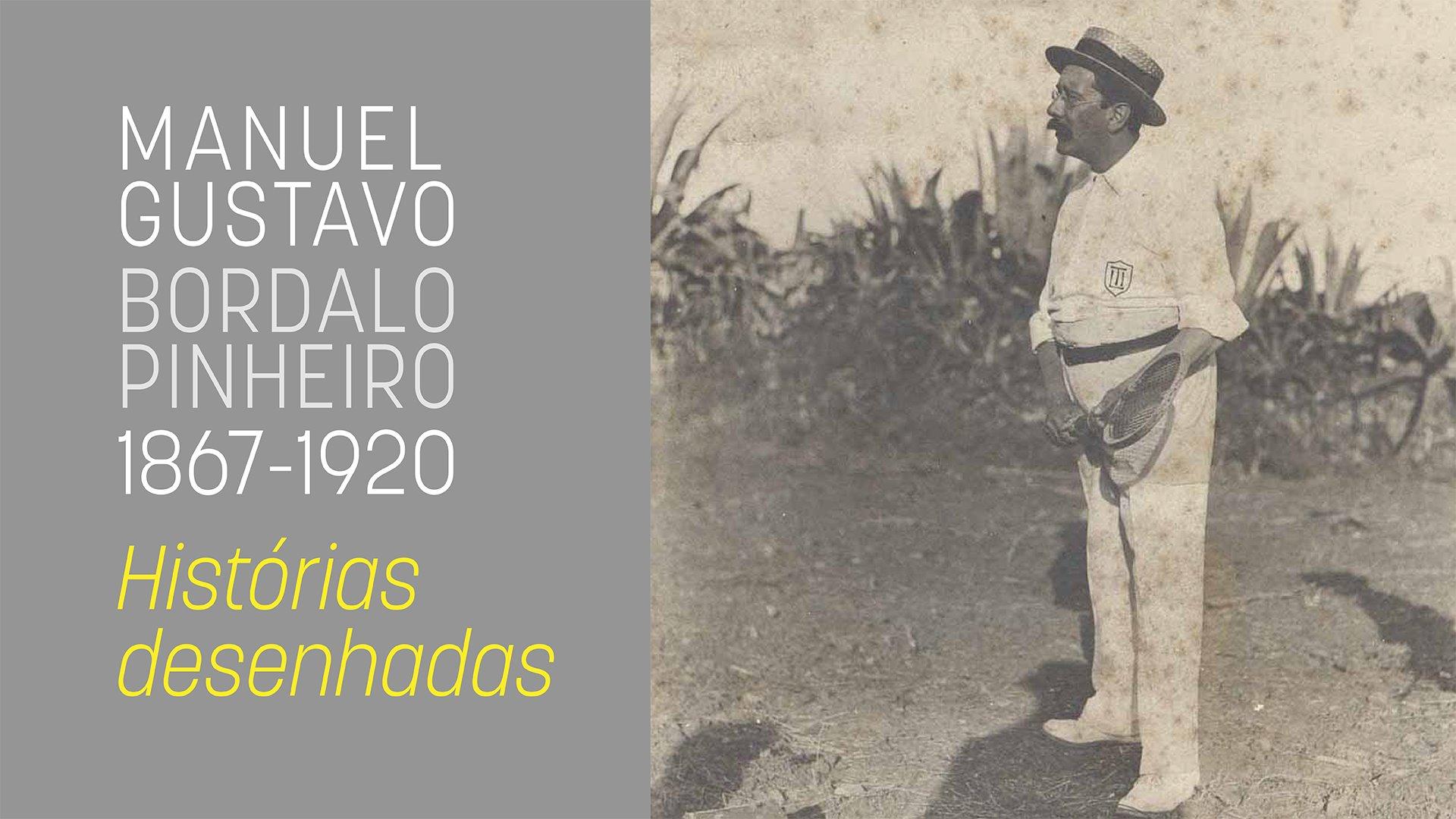 Manuel Gustavo Bordalo Pinheiro. Histórias Desenhadas