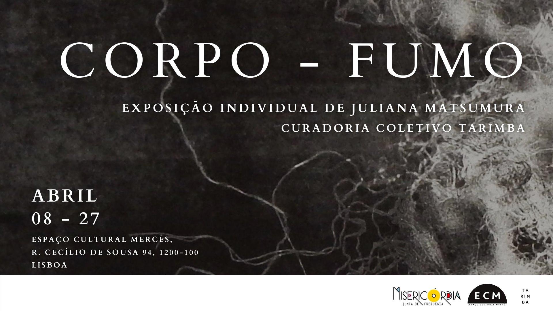 Corpo-Fumo | Juliana Matsumura