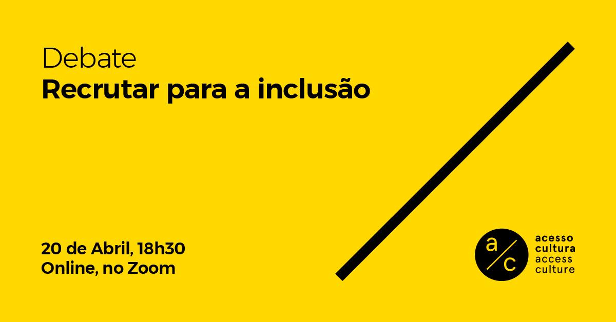 Debate 'Recrutar para a inclusão'