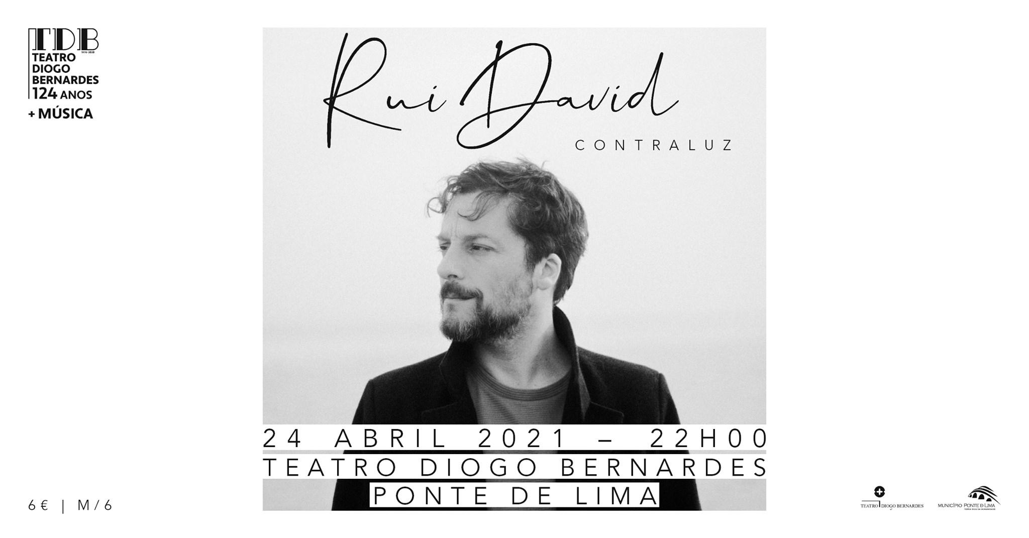 Rui David | Contraluz - Teatro Diogo Bernardes - Nova Data