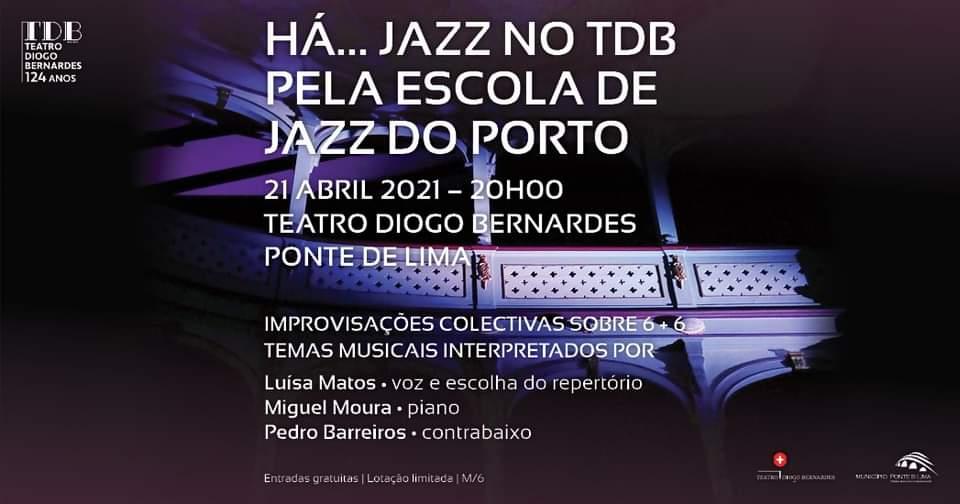 Há Jazz no TDB - 6 + 6 improvisações | 21 de abril