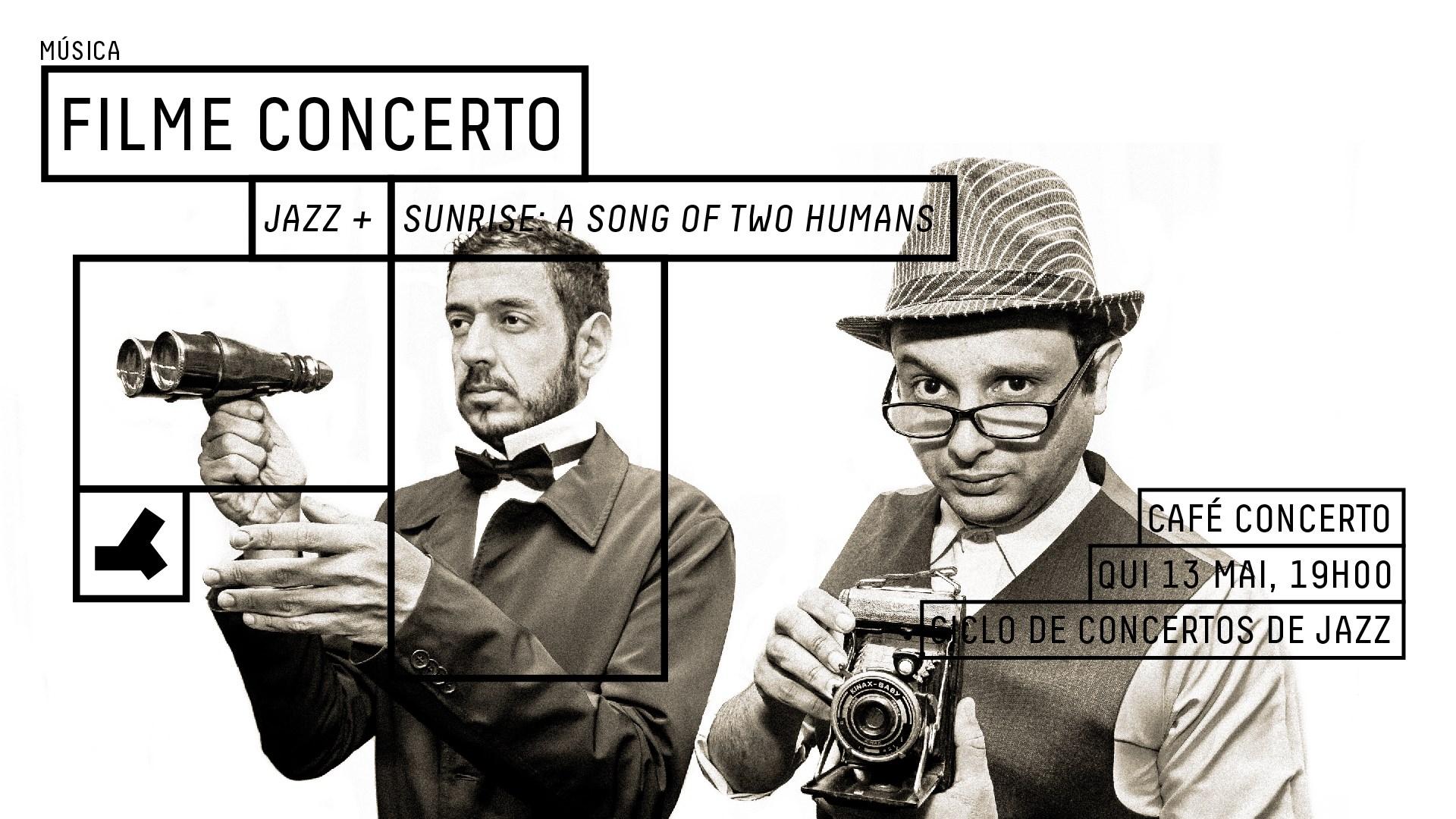 Filme Concerto - Jazz+ Ciclo de Concertos de Jazz - Nova Data