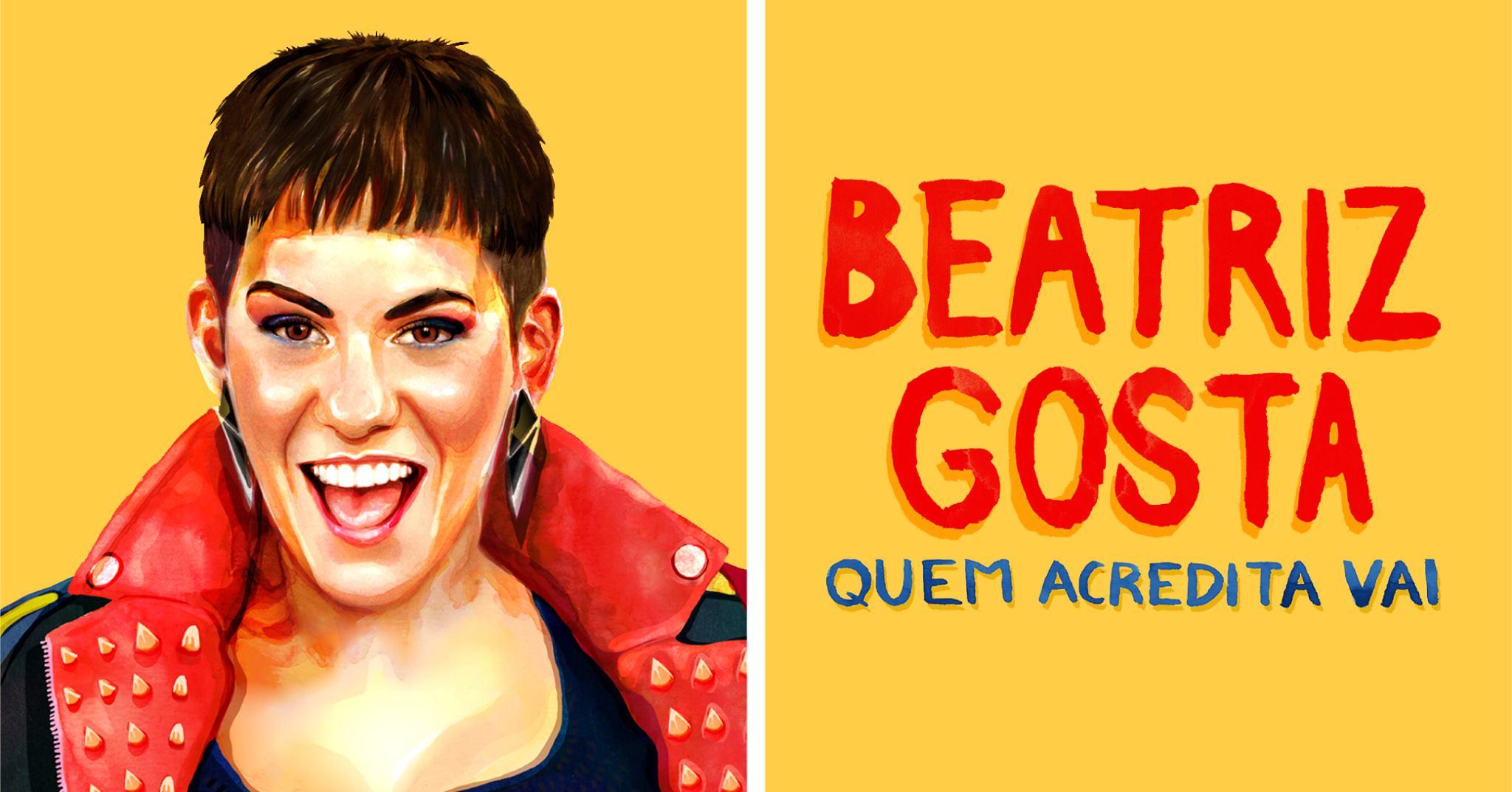Beatriz Gosta - Quem Acredita Vai | Oliveira de Azeméis