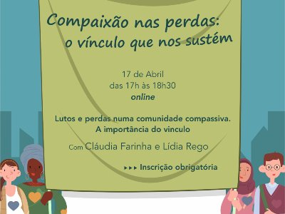 Workshop online   Compaixão nas perdas: o vínculo que nos sustém