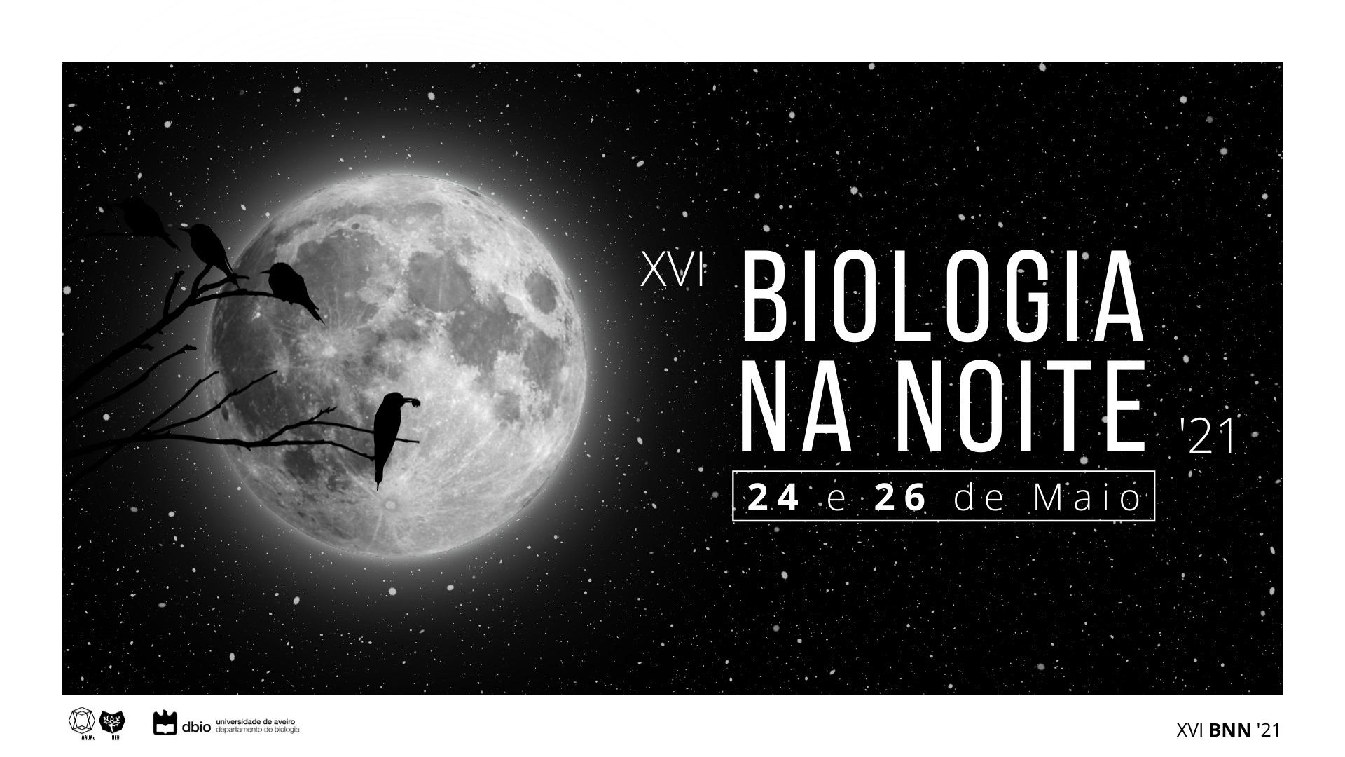 XVI Biologia na Noite