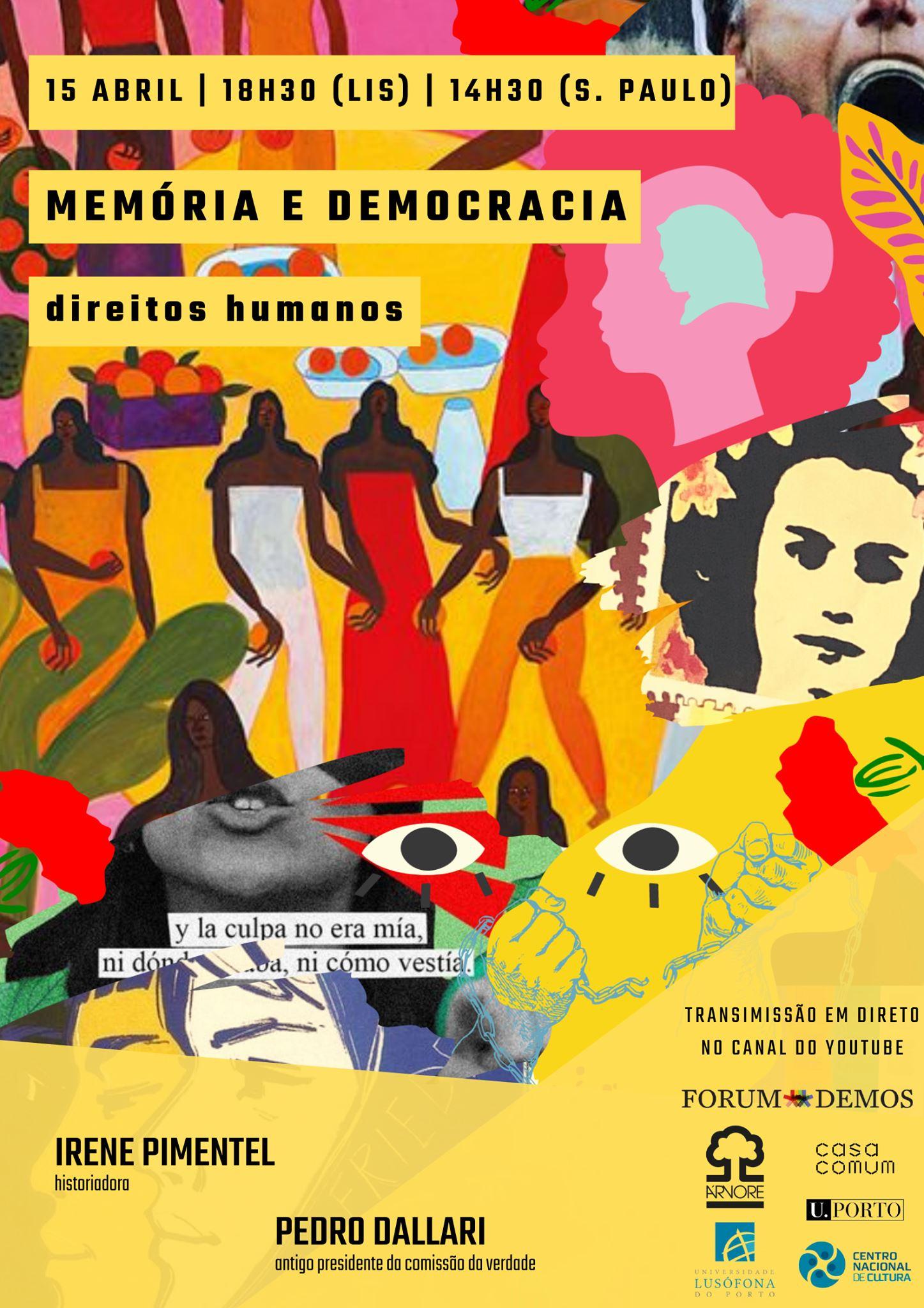 Ciclo de debates | Memória e Democracia – Direitos Humanos com Irene Pimentel e Pedro Dallari